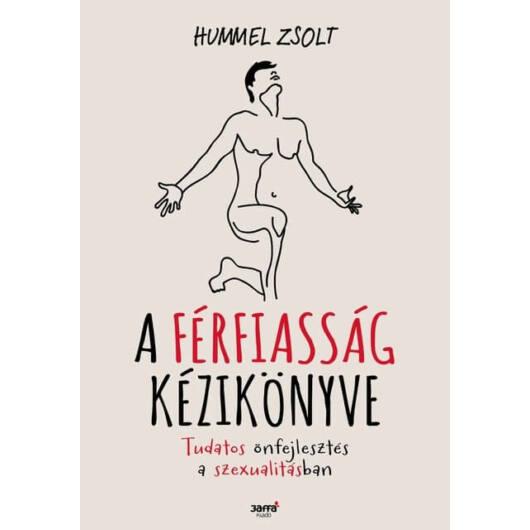 Hummel Zsolt: Príručka mužnosti (maďarský jazyk)
